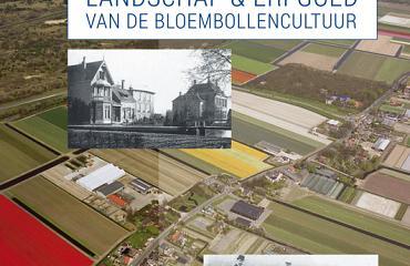 Boek landschap en erfgoed van de Bollenstreek gepresenteerd